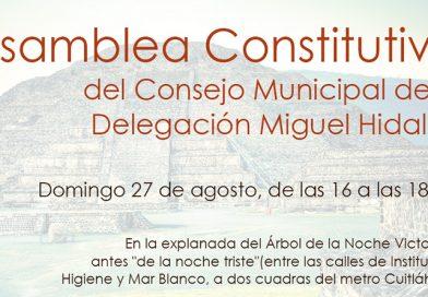 Asamblea Constitutiva del Consejo Municipal de la Delegación Miguel Hidalgo