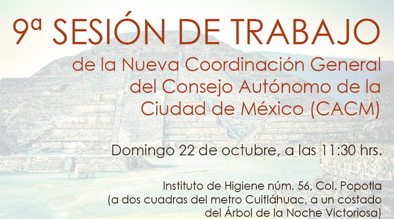 9ª sesión de trabajo de la Nueva Coordinación General del Consejo Autónomo de la Ciudad de México