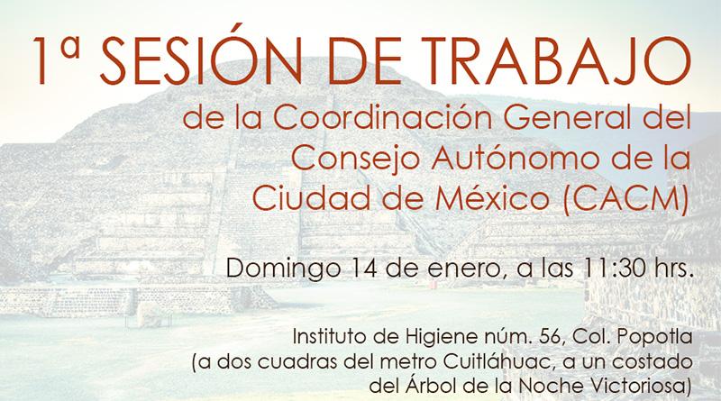 1ª sesión de trabajo de la Coordinación General del Consejo Autónomo de la Ciudad de México