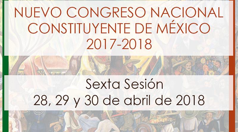 Sexta sesión del Nuevo Congreso Nacional Constituyente de México