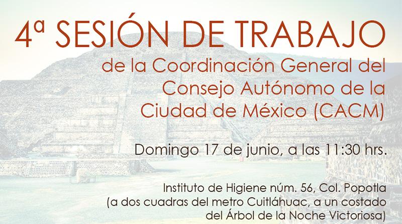 4ª sesión de trabajo de la Coordinación General del Consejo Autónomo de la Ciudad de México