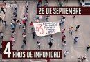 Ayotzinapa, 4 años de impunidad – Reportaje (Video)