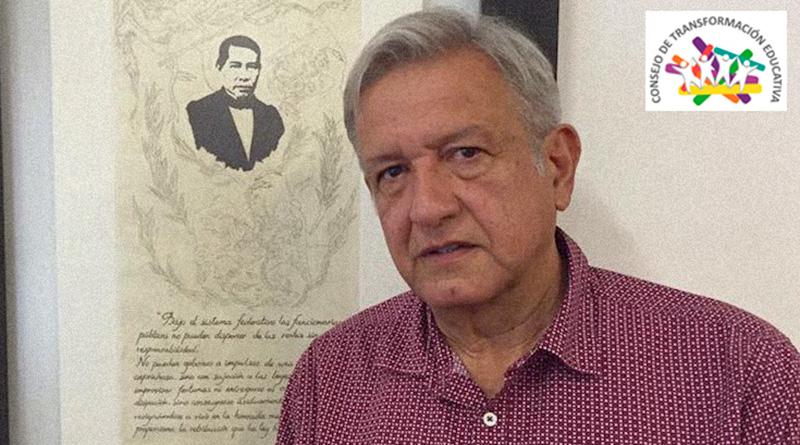 Propuestas del CTE al Lic. Andrés Manuel López Obrador para la Transformación Educativa en  México