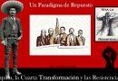 Un Paradigma de Repuesto–Zapata, la Cuarta Transformación y las Resistencias