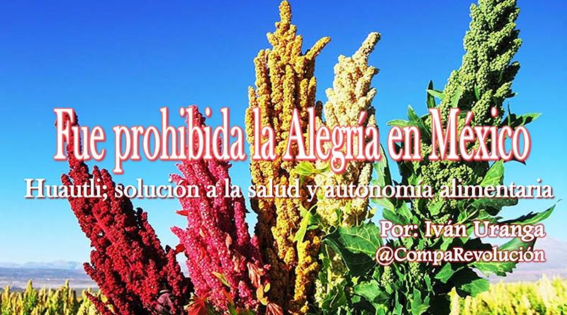 Fue prohibida la Alegría en México