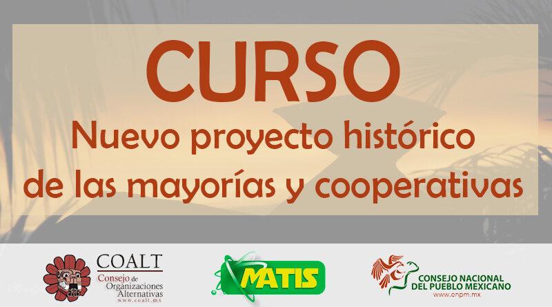 Curso Nuevo proyecto histórico de las mayorías y cooperativas