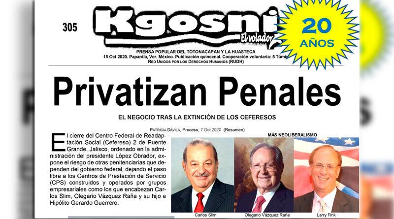 Kgosni 305. Privatizan penales