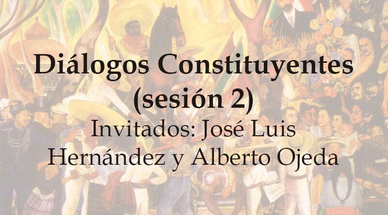 Diálogos Constituyentes – sesión 2 (Video)