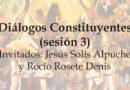 Diálogos Constituyentes – sesión 3 (Video)