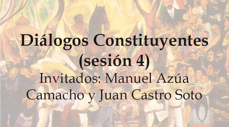 Diálogos Constituyentes – sesión 4 (Video)