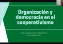 Democracia y organización en las cooperativas (Video)
