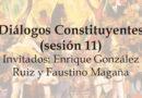Diálogos Constituyentes – sesión 11 (Video)