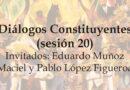 Diálogos Constituyentes – sesión 20 (Video)